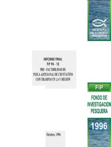 INFORME FINAL FIP PRE FACTIBILIDAD DE PESCA ARTESANAL DE CRUSTACEOS CON TRAMPAS EN LA VREGION FONDO DE INVESTIGACION PESQUERA