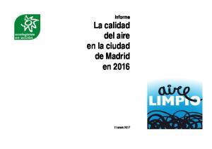 Informe La calidad del aire en la ciudad de Madrid en enero 2017