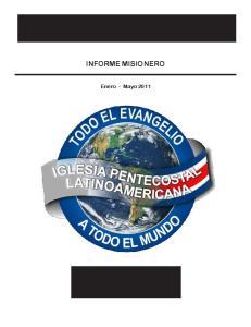 INFORME MISIONERO. Enero - Mayo 2011