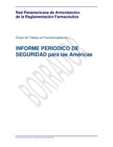 INFORME PERIODICO DE SEGURIDAD para las Américas