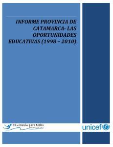 INFORME PROVINCIA DE CATAMARCA- LAS OPORTUNIDADES EDUCATIVAS ( )