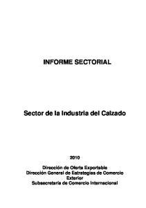 INFORME SECTORIAL. Sector de la Industria del Calzado