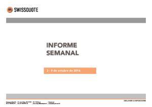 INFORME SEMANAL DE MERCADOS 3-9 de octubre de INFORME SEMANAL DE MERCADOS - Resumen. p3 p4 p5 p6 p7