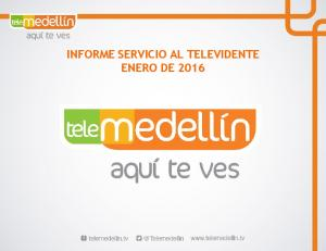 INFORME SERVICIO AL TELEVIDENTE ENERO DE 2016