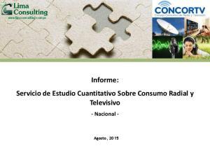 Informe: Servicio de Estudio Cuantitativo Sobre Consumo Radial y Televisivo