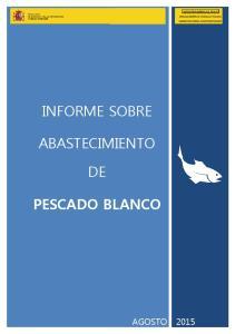 INFORME SOBRE ABASTECIMIENTO PESCADO BLANCO