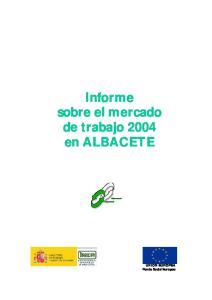 Informe sobre el mercado de trabajo 2004 en ALBACETE