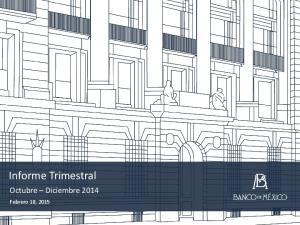Informe Trimestral. Octubre Diciembre 2014