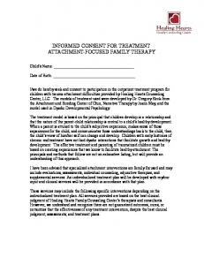 INFORMED CONSENT FOR TREATMENT ATTACHMENT-FOCUSED FAMILY THERAPY