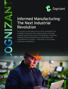 Informed Manufacturing: The Next Industrial Revolution