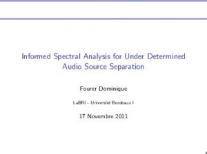 Informed Spectral Analysis for Under Determined Audio Source Separation