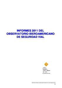 INFORMES 2011 DEL OBSERVATORIO IBEROAMERICANO DE SEGURIDAD VIAL