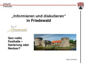 Informieren und diskutieren in Friedewald Quo vadis Festhalle Sanierung oder Neubau?