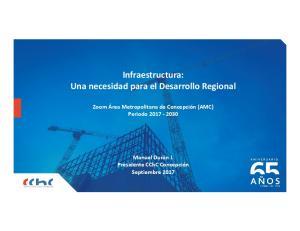 Infraestructura: Una necesidad para el Desarrollo Regional