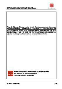 INFRAESTRUCTURAS Y SERVICIOS DE TELECOMUNICACIONES DE LA COMUNIDAD DE MADRID: PLATAFORMAS CENTRALES DE VOZ
