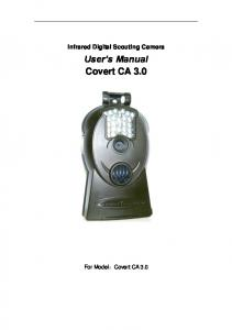 Infrared Digital Scouting Camera User s Manual Covert CA 3.0