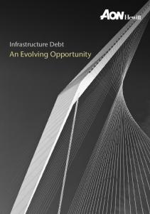Infrastructure Debt. An Evolving Opportunity