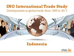 ING International Trade Study Developments in global trade: from 1995 to Indonesia