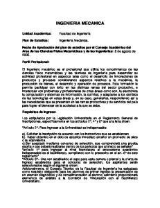 INGENIERIA MECANICA. Facultad de Ingeniería. Ingeniería Mecánica