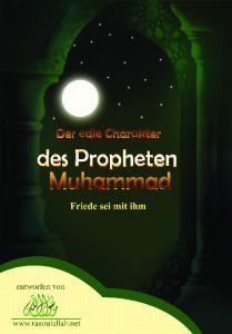 Inhoud. Der Prophet Muhammad (s) Erfinder des... ausgezeichneten Bauwesens. Muhammad, Gesandter Allahs, der Mann der Erziehung