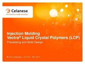Injection Molding Vectra Liquid Crystal Polymers (LCP)