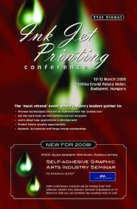 Ink Jet Printing. The must attend event where industry leaders gather to: