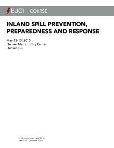 INLAND SPILL PREVENTION, PREPAREDNESS AND RESPONSE