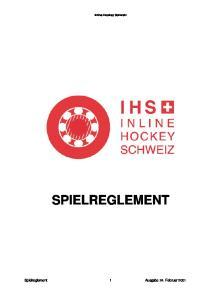 Inline Hockey Schweiz SPIELREGLEMENT