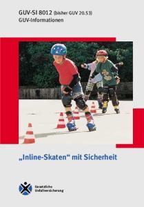 Inline-Skaten mit Sicherheit