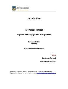 INMT8703. Logistics and Supply Chain Management. Semester Crawley. Associate Professor Min Qiu