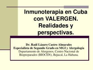 Inmunoterapia en Cuba con VALERGEN. Realidades y perspectivas