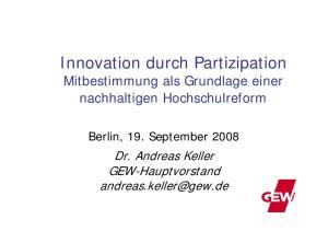 Innovation durch Partizipation Mitbestimmung als Grundlage einer nachhaltigen Hochschulreform