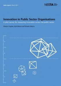 Innovation in Public Sector Organisations A pilot survey for measuring innovation across the public sector