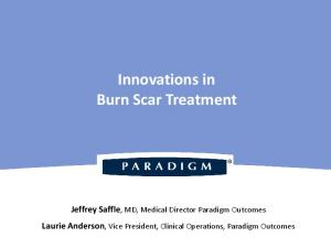 Innovations in Burn Scar Treatment