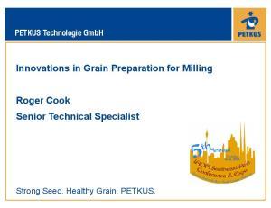 Innovations in Grain Preparation for Milling