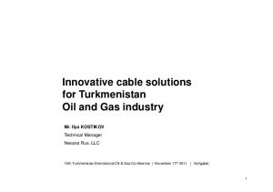 Innovative cable solutions for Turkmenistan Oil and Gas industry