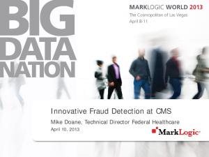 Innovative Fraud Detection at CMS