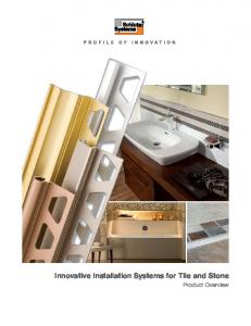 Innovative Installation Systems for Tile and Stone