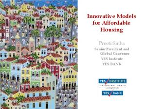 Innovative Models for Affordable Housing