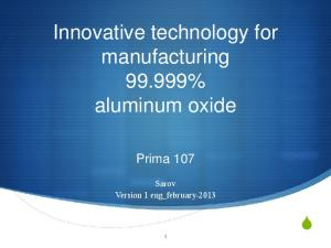 Innovative technology for manufacturing % aluminum oxide