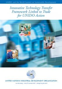 Innovative Technology Transfer Framework Linked to Trade for UNIDO Action