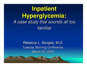 Inpatient Hyperglycemia: A case study that sounds all too familiar