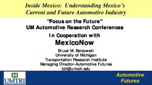 Inside Mexico: Understanding Mexico s Current and Future Automotive Industry
