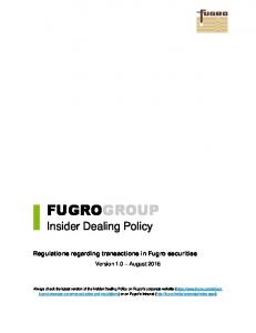 Insider Dealing Policy. Regulations regarding transactions in Fugro securities. Version 1.0 August 2016