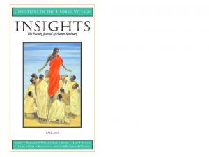 Insights C HRISTIANS IN THE G LOBAL V ILLAGE. The Faculty Journal of Austin Seminary