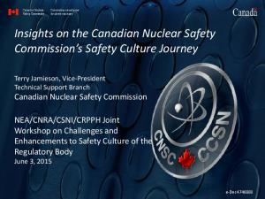 Insights on the Canadian Nuclear Safety Commission s Safety Culture Journey
