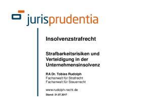 Insolvenzstrafrecht. Strafbarkeitsrisiken und Verteidigung in der Unternehmensinsolvenz