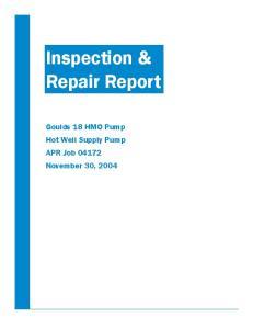 Inspection & Repair Report. Goulds 18 HMO Pump Hot Well Supply Pump APR Job November 30, 2004