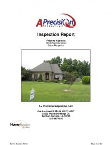 Inspection Report. Property Address: Sample Street. Baton Rouge La. A+ Precision Inspection, LLC