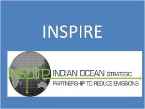 INSPIRE. Indian Ocean Strategic Partnership to Reduce Emissions (INSPIRE)